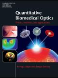 Quantitative Biomedical Optics: Theory, Methods, and Applications