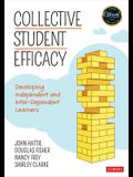 Collective Student Efficacy: Developing Independent and Inter-Dependent Learners