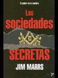 Las Sociedades Secretas (Spanish Edition)