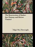 The Resurrection of Jimber-Jaw (Fantasy and Horror Classics)