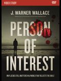 Person of Interest Video Study: Why Jesus Still Matters in a World That Rejects the Bible