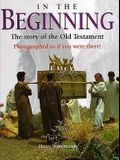 In the Beginning: The Story of the Old Testament