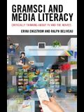 Gramsci and Media Literacy: Critically Thinking about TV and the Movies