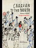 Caravan to the North: Misael's Long Walk