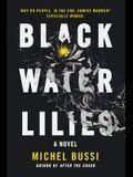 Black Water Lilies Lib/E