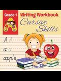 Grade 1 Writing Workbook: Cursive Skills