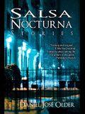 Salsa Nocturna: Stories
