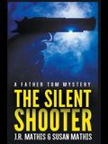 The Silent Shooter