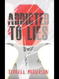 Addicted to Lies