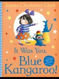 It Was You, Blue Kangaroo
