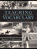 Teaching Basic, Advanced, and Academic Vocabulary: A Comprehensive Framework for Elementary Instruction (Carefully Curated Clusters of Tiered Vocabula