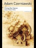 Firing the Canon: Essays Mainly on Poetry