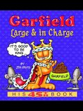 Garfield: Large & in Charge: His 45th Book