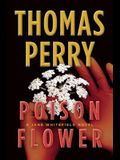 Poison Flower: A Jane Whitefield Novel (Jane Whitefield Novels)