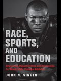 Race, Sports, and Education: Improving Opportunities and Outcomes for Black Male College Athletes