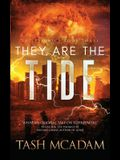 They Are the Tide