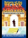Return of the Blacksmiths