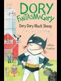 Dory Fantasmagory: Dory Dory Black Sheep