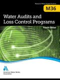 M36 Water Audits and Loss Control Programs: Fourth Edition