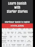 Learn Danish with Starter Stories: Interlinear Danish to English