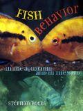 Fish Behavior in the Aquarium and in the Wild: Manuscript Materials