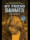 My Friend Dahmer Movie Tie-In Edition