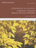 Counseling in Schools: Comprehensive Programs of Responsive Services for All Students (6th Edition) (Merrill Counseling)