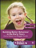 Building Better Behaviour in the Early Years [With CDROM]