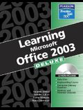 Learning Office 2003: Deluxe Edition
