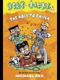 The Hole to China