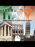 Let's Explore Italy (Most Famous Attractions in Italy) [Booklet]