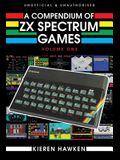 A Compendium of ZX Spectrum Games - Volume One