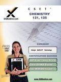 Cset Chemistry 121, 125 Teacher Certification Test Prep Study Guide