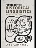 Historical Linguistics, Fourth Edition: An Introduction