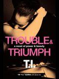 Trouble & Triumph PB