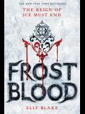 Frostblood (The Frostblood Saga)