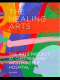 The Healing Arts: The Arts Project at Chelsea and Westminster Hospital
