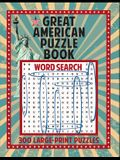 Great American Puzzle Book: 300 Large Print Puzzles