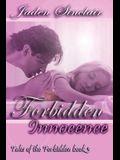 Forbidden Innocence, Tales of the Forbidden, Book 3
