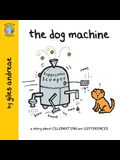 The Dog Machine