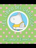 ¡el Libro del Ombligo! = The Belly Button Book!