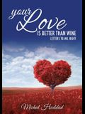 Your Love Is Better Than Wine