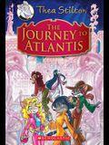 The Journey to Atlantis (Thea Stilton: Special Edition #1): A Geronimo Stilton Adventure