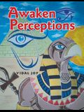 Awaken Perceptions
