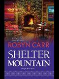 Shelter Mountain (Virgin River, Book 2)