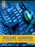 Online Gaming: 12 Things You Need to Know
