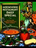 Moosewood Restaurant Daily Special: More Than 250 Recipes for Soups, Stews, Salads & Extras