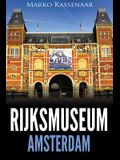 Rijksmuseum Amsterdam: Highlights of the Collection