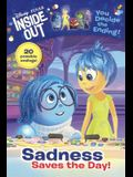 Sadness Saves the Day!