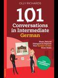 101 Conversations in Intermediate German